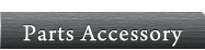 Parts Accessory
